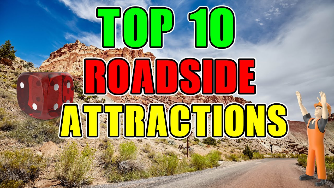 Top 10 Roadside Attractions in America