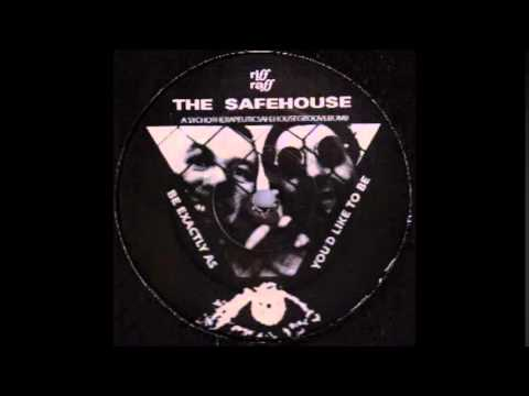 THE SAFEHOUSE - EXACTLY (MBS EDIT)  1990