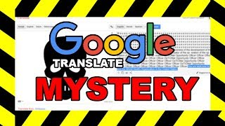 Investigating the CREEPY Google Translate Mystery