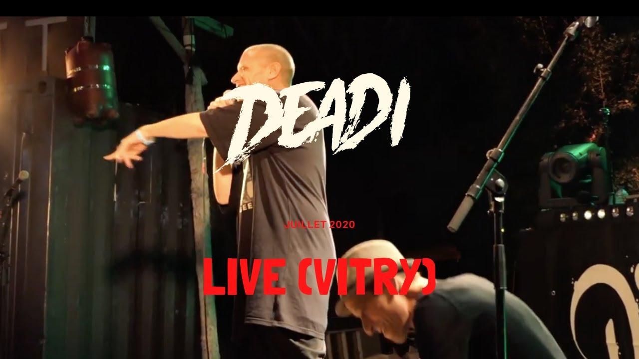 Deadi Live Vitry