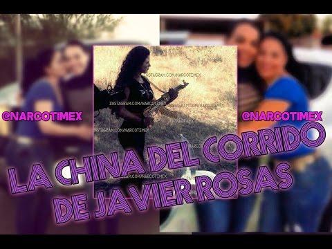 ¿quiÉn Es La China Del Corrido De Javier Rosas?