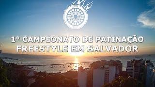 1° Campeonato de Patinação Freestyle em Salvador - Aprenda Slalom