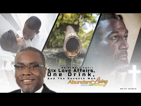 Abundant Living Series ft/ Dr. Oswald Euell -