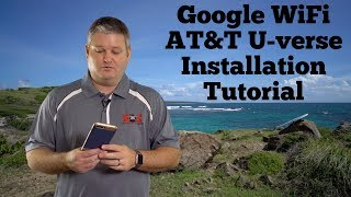 Google WiFi AT&T U-verse Installation Tutorial