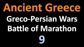 Ancient Greek History - Greco Persian Wars - Battle of Marathon - 09