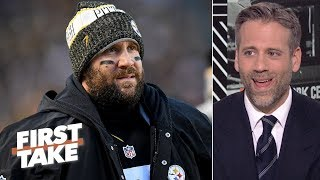 Ben Roethlisberger is under no pressure for the Steelers in 2019 - Max Kellerman | First Take
