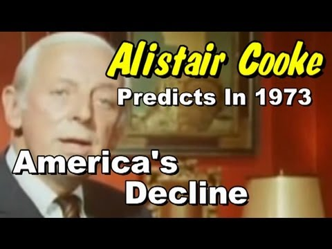 Alistair Cooke Predicts America's Decline In 1973