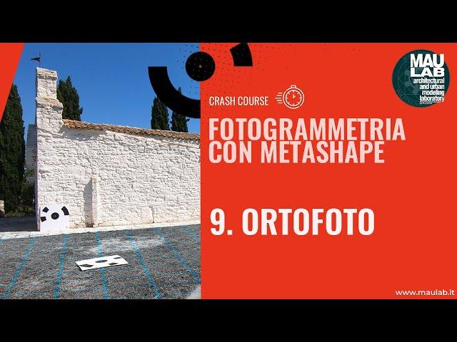 Corso di Agisoft Metashape - Lezione 9 Ortofoto