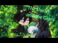The Dwarf and The Giant//Gacha Life Movie (Love Story)