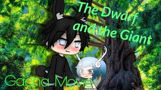 the-dwarf-and-the-giant-gacha-life-movie-love-story