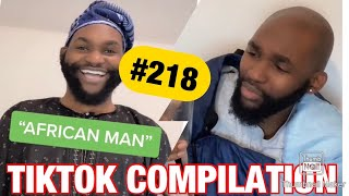 African man - TikTok meme compilation #218