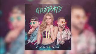 Nikki Alva & OQUEN2 - Quédate (Official Audio)