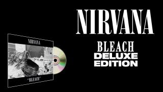 Nirvana - Bleach (Deluxe Edition) - Remastered (Full Album) [HD]