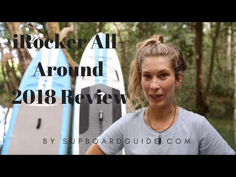 iRocker All-Around 2018 Review by SUPBoardGuide.com