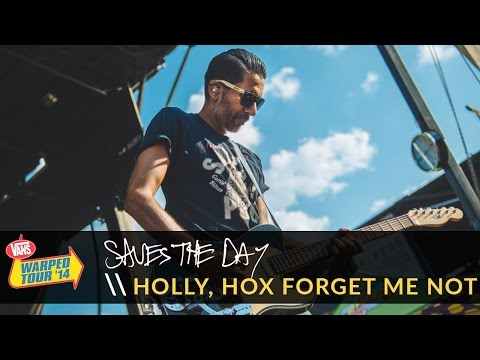 Saves the Day - Holly, Hox Forget Me Not (Live 2014 Vans Warped Tour)