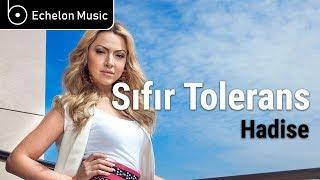 [Sözler] Hadise - Sıfır Tolerans (Mahmut Orhan Remix)