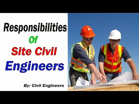 Responsibilities of Civil Site Engineer