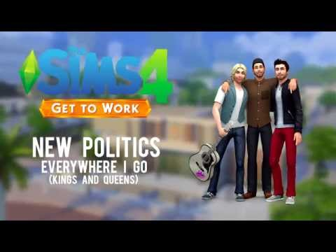 The Sims 4: Get to Work - New Politics - Everywhere I Go (Kings and Queens)