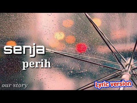 Senja - Perih ( lyric video )