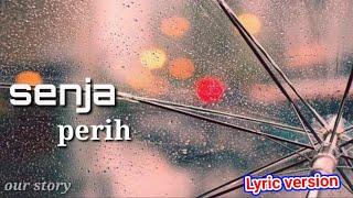 Senja Perih lyric video