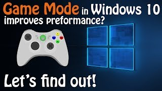 Testing Windows 10's Game Mode   ON vs. OFF in 4 Games @ 1440p