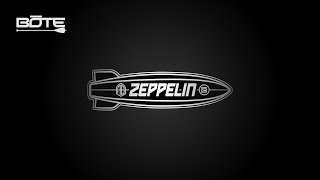 BOTE Zeppelin - Bigger is Better