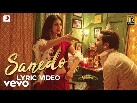 Sanedo - Official Lyric Video|Mika Nikhita Benny|Sachin-Jigar|Rajkummar & Mouni