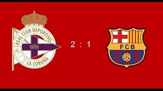 DEPORTIVO vs BARCELONA 2-1 ALL GOALS 12.03.2017 HIGHLIGHT Депортиво  - Барселона