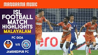 FC Goa V/s Jamshedpur FC | Match 58 | ISL Football Match Highlights | Malayalam Commentary