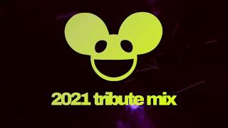 Deadmau5 - 2021 Tribute Mix