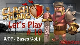 [Clash of Clans] - What the Fuck Bases [LP10]