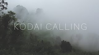 Kodai Calling | Travel Vlog