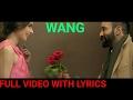 Wang (FULL VIDEO WITH LYRICS )| Dilpreet Dhillon | Parmish Verma | Latest Punjabi Song 2017 |