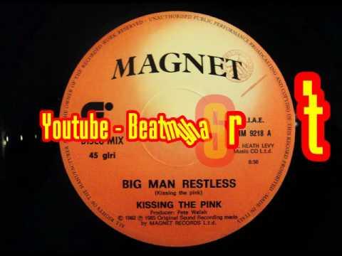 Kissing The Pink - Big Man Restless