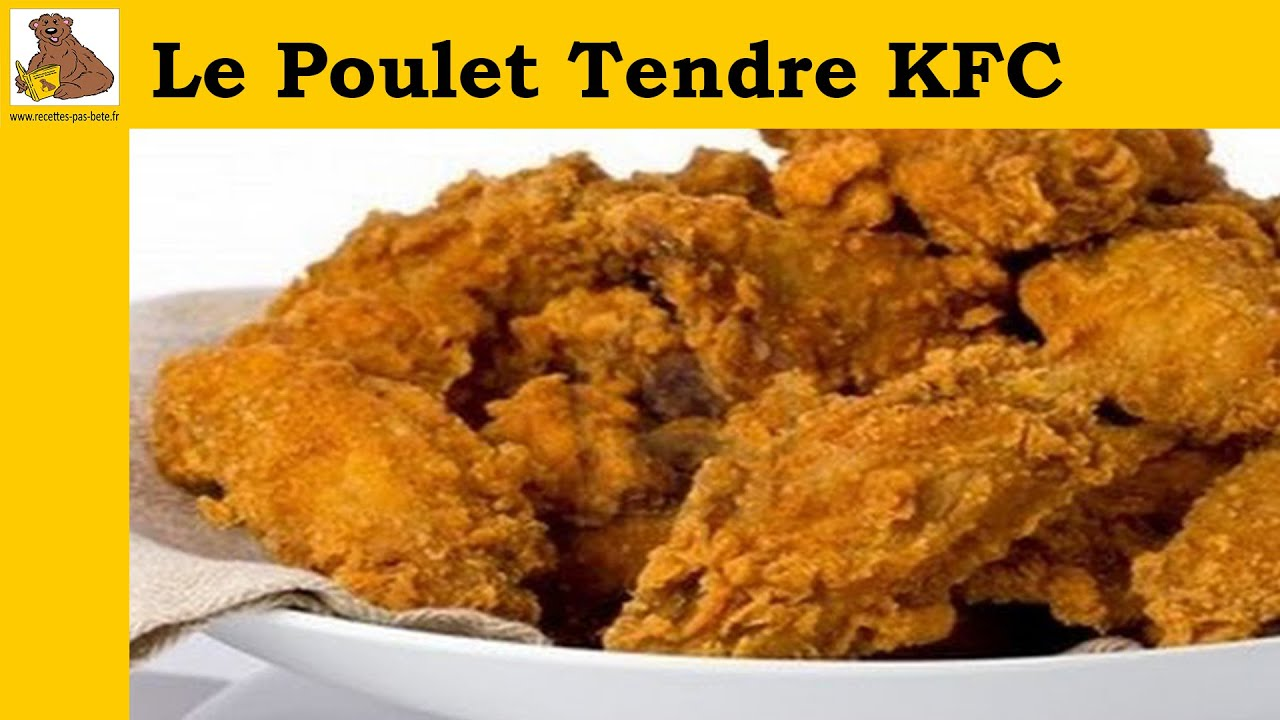 le poulet tendre kfc recette rapide et facile hd youtube. Black Bedroom Furniture Sets. Home Design Ideas