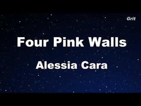 Four Pink Walls - Alessia Cara Karaoke【No Guide Melody】