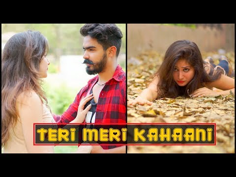 TERI MERI KAHAANI || The Rahul Sharma- YouTube