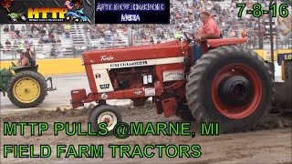 MTTP PULLS AT MARNE, MICHIGAN  FIELD FARM TRACTOR CLASS  JULY 8TH, 2016