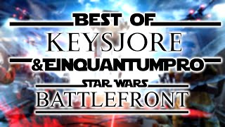 Best of KeysJore & EinQuantumPro - Star Wars Battlefront [Part 1-50]