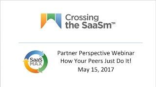 Selling SaaS  A Peer Driven Partner Perspective by SaaSMAX
