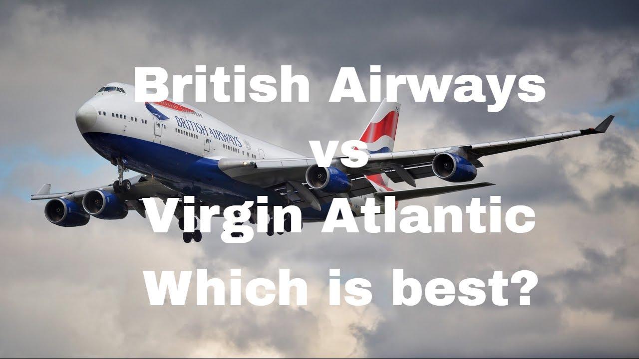 British Airways vs Virgin Atlantic - Which is the better
