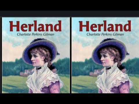 Herland by Charlotte Perkins Gilman | Full audiobook Unabridged