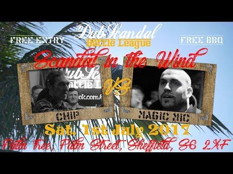CHIP VS MAGIC MIC | DubScandal Rap Battle