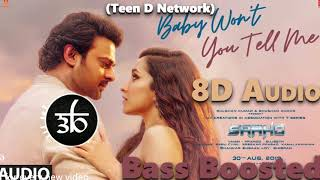 baby-won-t-you-tell-me-8d-3d-bass-boosted-saaho-teen-d-network