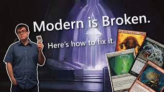 How to Fix Modern in Magic: the Gathering!