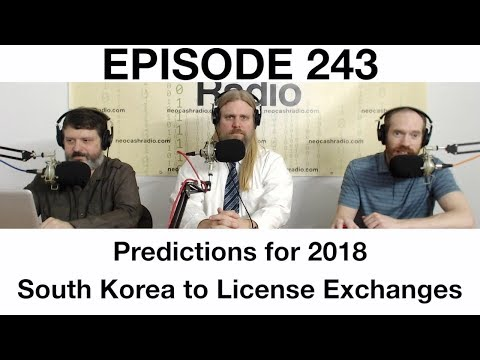 Ep243: Blockchain Predictions for 2018, South Korea Eyes BitLicense for Exchanges