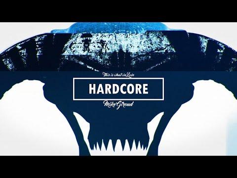 We Love Hardcore Music Mix 2016