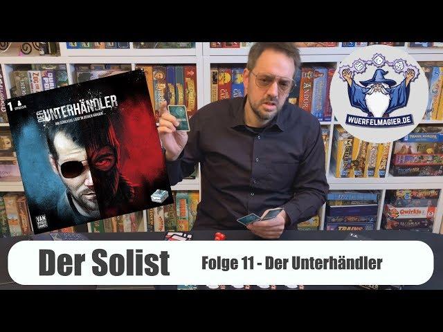 Der Solist - Folge 11: Der Unterhändler