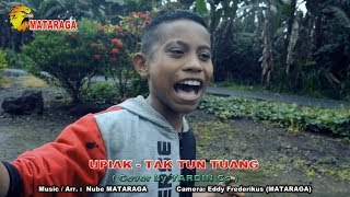 Upiak - Tak Tun Tuang cover by Yardin Cs. Parodi Lagu Anak SMPN 2 Bajawa Part 1