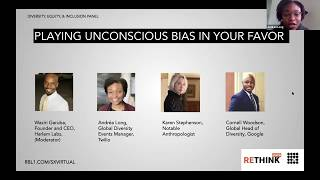 ReThink Austin 2020 - Playing Unconscious Bias In Your Favor (Diversity, Equity, & Inclusion Panel)